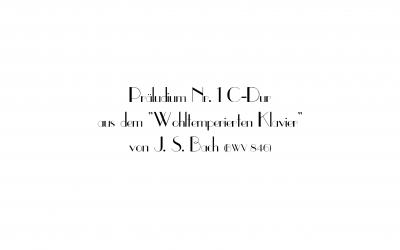Prästudium eines Präludiums (C-Dur Johann Sebastian Bach)